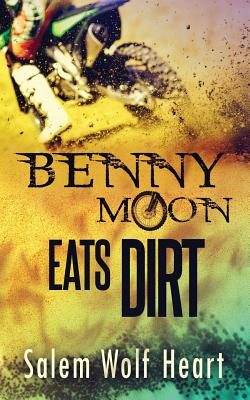 Cover for Benny Moon Eats Dirt