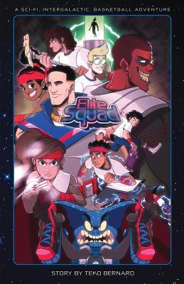 Elite Squad: A Sci-Fi Intergalactic Basketball Adventure Cover Image