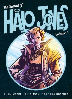 Cover for The Ballad Of Halo Jones, Volume One