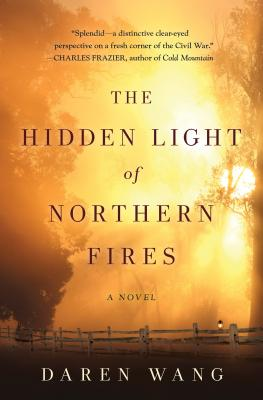 The Hidden Light of Northern Fires: A Novel Cover Image