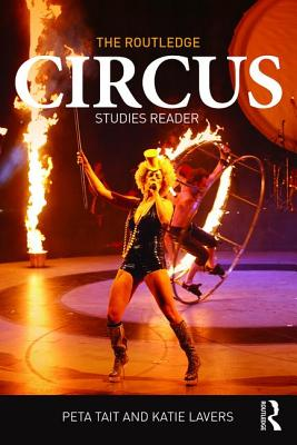 The Routledge Circus Studies Reader Cover Image