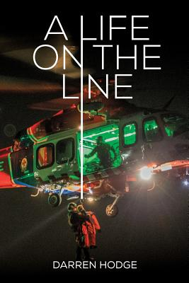 A Life on the Line: A MICA Flight Paramedic's Story Cover Image