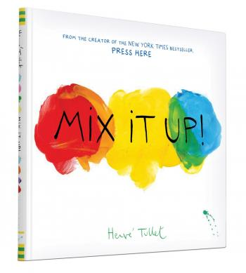 Mix It Up (Interactive Books for Toddlers, Learning Colors for Toddlers, Preschool and Kindergarten Reading Books) Cover Image