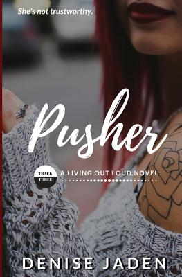 Pusher: Track Three: A Living Out Loud Novel Cover Image