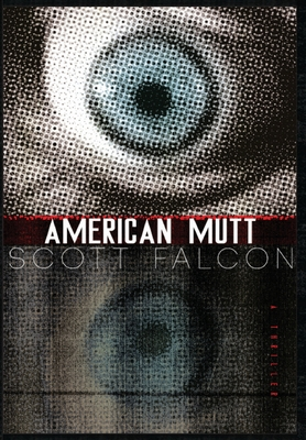 American Mutt: One Man. The Deepest State. An Uncivil War. Cover Image