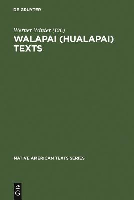 Walapai (Hualapai) Texts (Native American Texts #2) Cover Image