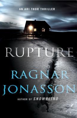 Rupture: An Ari Thor Thriller (The Dark Iceland Series #4) Cover Image