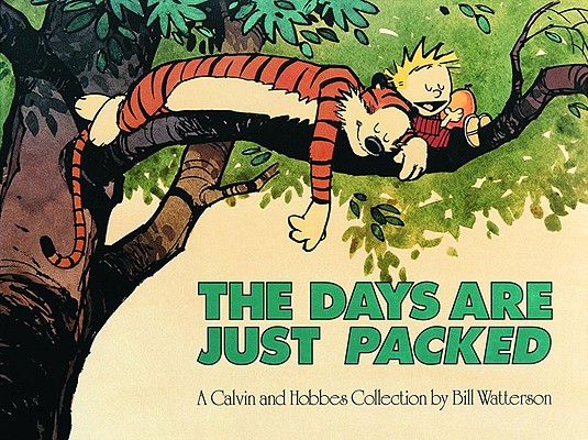 The Days Are Just Packed (Calvin and Hobbes #12) Cover Image