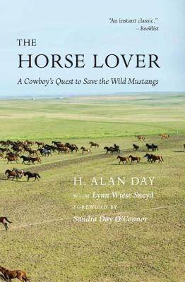 The Horse Lover: A Cowboy's Quest to Save the Wild Mustangs Cover Image
