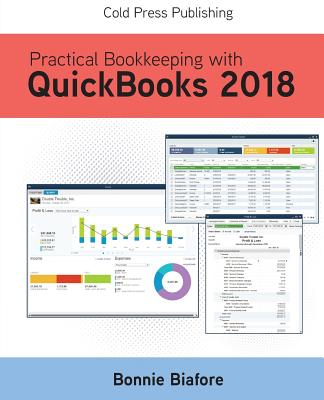 Practical Bookkeeping with QuickBooks 2018 Cover Image