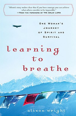 Learning to Breathe: One Woman's Journey of Spirit and Survival Cover Image