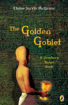 The Golden Goblet (Newbery Library, Puffin) Cover Image