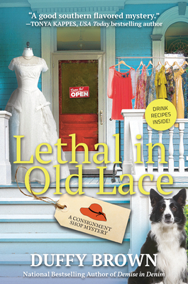 Lethal in Old Lace: A Consignment Shop Mystery Cover Image