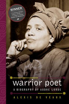 Warrior Poet: A Biography of Audre Lorde Cover Image