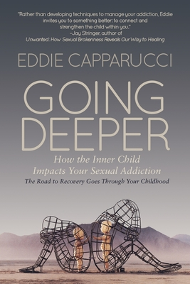 Going Deeper: How the Inner Child Impacts Your Sexual Addiction Cover Image