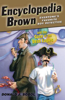 Encyclopedia Brown and the Case of the Dead Eagles Cover Image