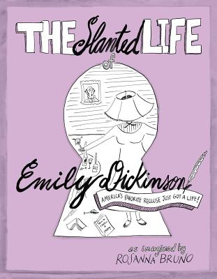 Cover for The Slanted Life of Emily Dickinson