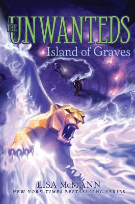 Island of Graves (The Unwanteds #6) Cover Image