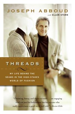 Threads: My Life Behind the Seams in the High-Stakes World of Fashion Cover Image