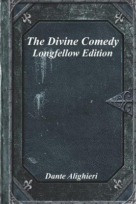 The Divine Comedy: Longfellow Edition Cover Image