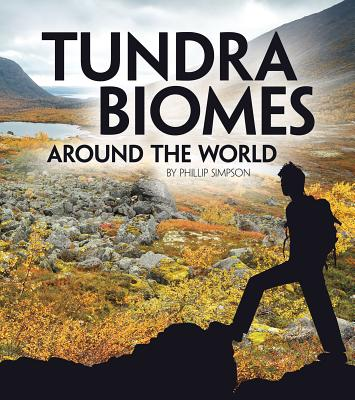 Tundra Biomes Around the World (Exploring Earth's Biomes) Cover Image