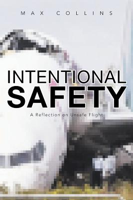 Intentional Safety: A Reflection on Unsafe Flight Cover Image