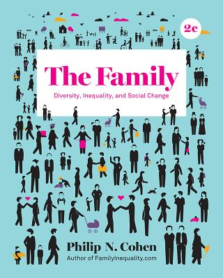 The Family: Diversity, Inequality, and Social Change Cover Image