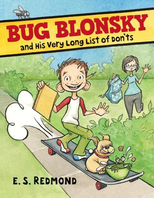Bug Blonsky and His Very Long List of Don'ts Cover Image