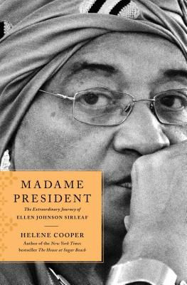Madame President: The Extraordinary Journey of Ellen Johnson Sirleaf Cover Image
