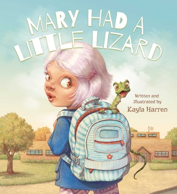 Mary Had a Little Lizard Cover Image