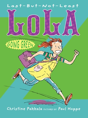 Last-But-Not-Least Lola Going Green Cover