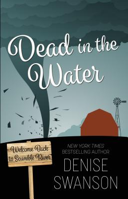 Dead in the Water (Welcome Back to Scumble River) Cover Image