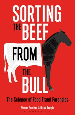 Sorting the Beef from the Bull: The Science of Food Fraud Forensics Cover Image