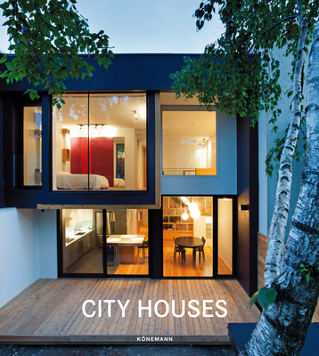 City Houses (Contemporary Architecture & Interiors) Cover Image