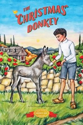 The Christmas Donkey (Christmas Around the World #3) Cover Image