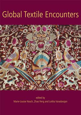 Global Textile Encounters (Ancient Textiles #20) Cover Image