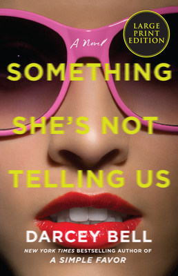 Cover for Something She's Not Telling Us