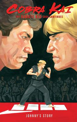 Cobra Kai: The Karate Kid Saga Continues - Johnny's Story Cover Image