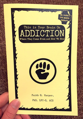This Is Your Brain on Addiction Cover Image