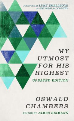 My Utmost for His Highest: Updated Language Limited Edition Cover Image