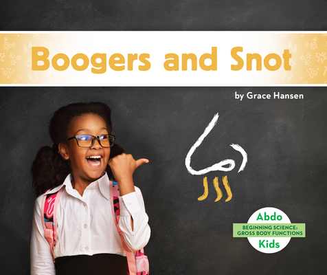 Boogers and Snot Cover Image