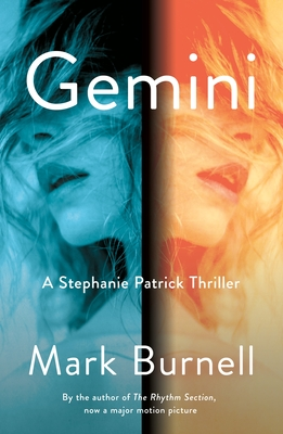 Gemini: A Stephanie Patrick Thriller (Stephanie Patrick Thrillers #3) Cover Image