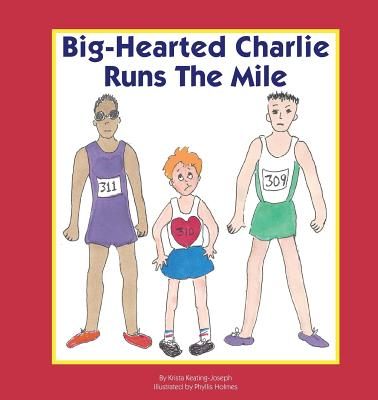 Big-Hearted Charlie Runs The Mile Cover Image