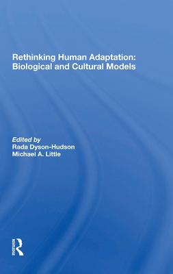 Rethinking Human Adaptation: Biological and Cultural Models Cover Image