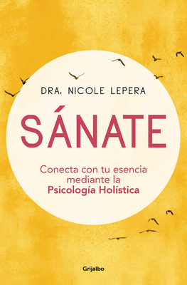 Sánate: Conecta con tu esencia mediante la Psicología Holística / How to Do the Work Cover Image