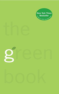 The Green Book: The Everyday Guide to Saving the Planet One Simple Step at a Time Cover Image