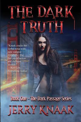 The Dark Truth (Dark Passage #1) Cover Image