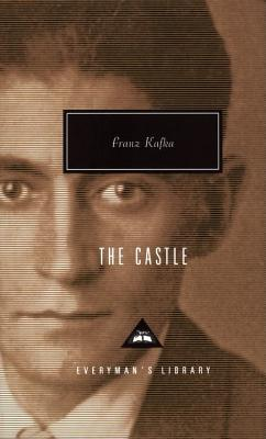 The Castle (Everyman's Library Contemporary Classics Series) Cover Image