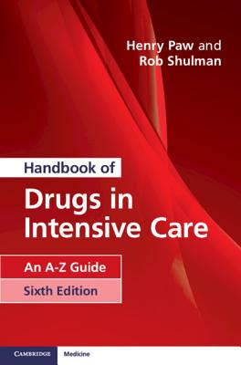 Handbook of Drugs in Intensive Care: An A-Z Guide Cover Image