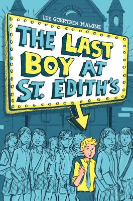 The Last Boy at St. Edith's Cover
